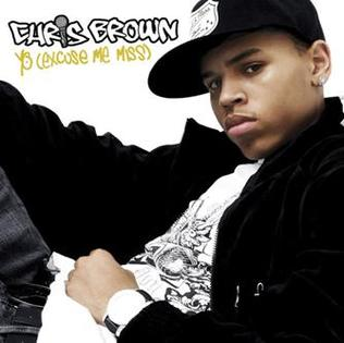 Cover image of song Yo (Excuse Me Miss) by Chris Brown