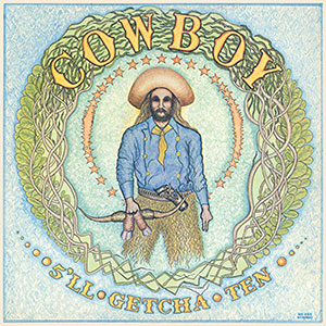 <i>5ll Getcha Ten</i> 1971 studio album by Cowboy