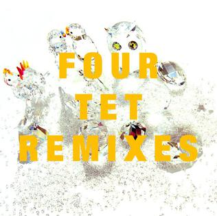 <i>Remixes</i> (Four Tet album) 2006 remix album by Four Tet
