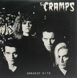 "1979 - The Cramps - Gravest Hits 1. ""Greenfuz (Alrey, Dale) 2:09"""