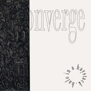 <i>Halo in a Haystack</i> album by Converge