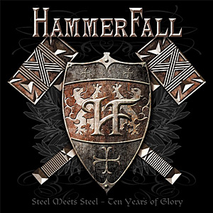 <i>Steel Meets Steel: Ten Years of Glory</i> 2007 compilation album by HammerFall