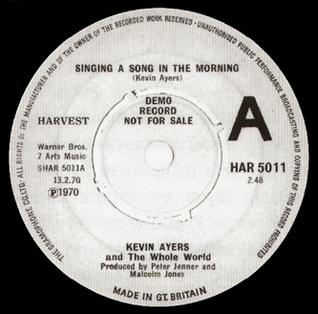 Singing a Song in the Morning 1970 single by Kevin Ayers
