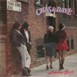 London Girls Single by Chas & Dave
