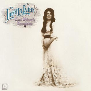 <i>Coal Miners Daughter</i> (album) 1971 studio album by Loretta Lynn