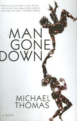 <i>Man Gone Down</i> book by Michael Thomas