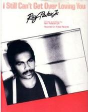 Ray Parker Jr - I Still Can't Get Over Loving You - single cover.jpg