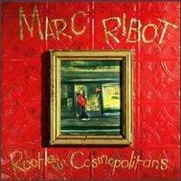 <i>Rootless Cosmopolitans</i> 1990 studio album by Marc Ribot