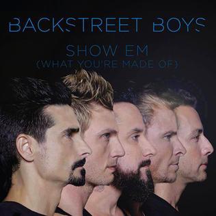 Backstreet Boys - Những Chàng Trai Làm Khuynh Đảo Thế Giới Show_%27Em_%28What_You%27re_Made_Of%29