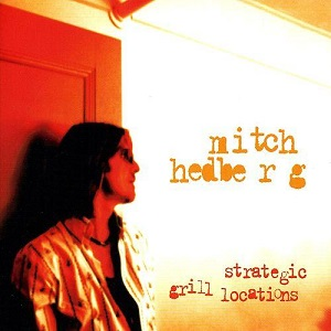 <i>Strategic Grill Locations</i> 1999 live album by Mitch Hedberg