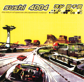 <i>Sushi 4004</i> 1998 compilation album by Various Artists