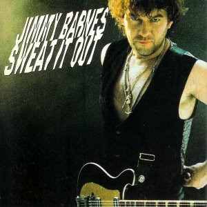 Sweat It Out (Jimmy Barnes song)