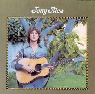 <i>Tony Rice</i> (album) album by American guitarist Tony Rice, released in 1977