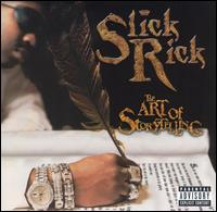 <i>The Art of Storytelling</i> 1999 studio album by Slick Rick
