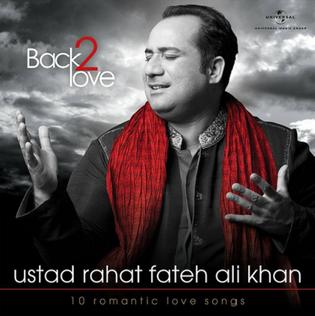 <i>Back 2 Love</i> (Rahat Fateh Ali Khan album) 2014 studio album by Rahat Fateh Ali Khan