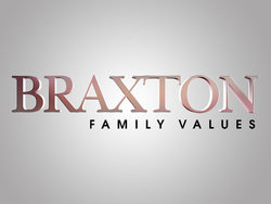<i>Braxton Family Values</i>