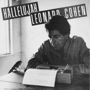Hallelujah (Leonard Cohen song) 1984 song by Leonard Cohen