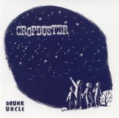 <i>Drunk Uncle</i> (album) 2001 studio album by Cropduster
