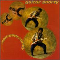 <i>Roll Over, Baby</i> 1998 studio album by Guitar Shorty