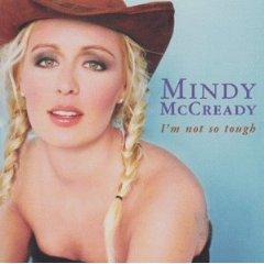 <i>Im Not So Tough</i> 1999 studio album by Mindy McCready