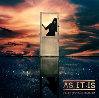 <i>Never Happy, Ever After</i> 2015 studio album by As It Is