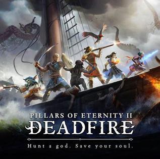 <i>Pillars of Eternity II: Deadfire</i>