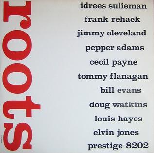 <i>Roots</i> (Idrees Sulieman album) album by Idrees Sulieman
