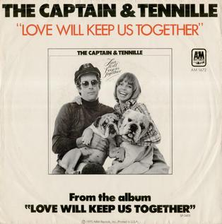 Love Will Keep Us Together 1975 single by Captain & Tennille