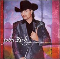 <i>Underneath the Same Moon</i> 2006 studio album by John Rich