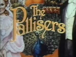 <i>The Pallisers</i>