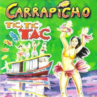 Tic, Tic Tac single by Carrapicho