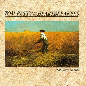 <i>Southern Accents</i> 1985 studio album by Tom Petty and the Heartbreakers