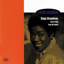 <i>Sarah Vaughan Sings Broadway: Great Songs from Hit Shows</i> 1958 studio album by Sarah Vaughan