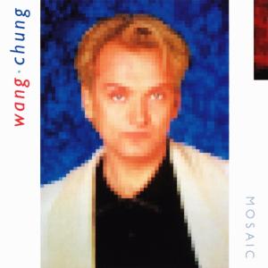 mosaic wang chung album wikipedia