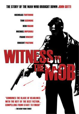 Witness to the Mob - W...