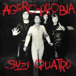 <i>Aggro-Phobia</i> 1977 studio album by Suzi Quatro