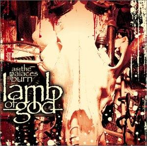 <i>As the Palaces Burn</i> 2003 studio album by Lamb of God