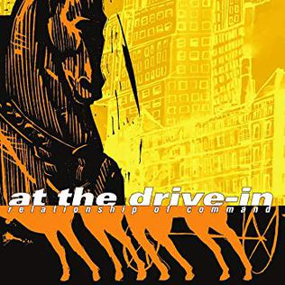 AT THE DRIVE-IN - Relationship of Command (2000)