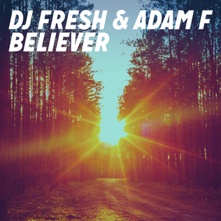 DJ Fresh & Adam F — Believer (studio acapella)