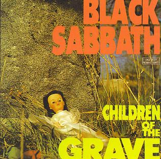 Children of the Grave song by Black Sabbath