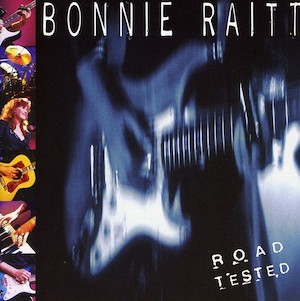 <i>Road Tested</i> 1995 live album by Bonnie Raitt