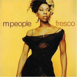 <i>Fresco</i> (M People album) 1997 studio album by M People