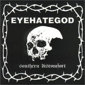 <i>Southern Discomfort</i> (Eyehategod album) 2000 compilation album by Eyehategod