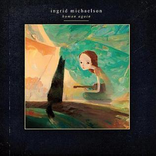 <i>Human Again</i> 2012 studio album by Ingrid Michaelson