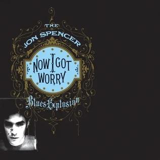 <i>Now I Got Worry</i> album