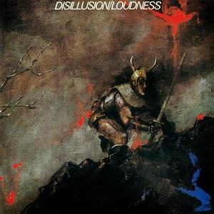 <i>Disillusion</i> (album) 1984 studio album by Loudness