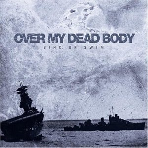 Sink Or Swim Over My Dead Body Album Wikipedia