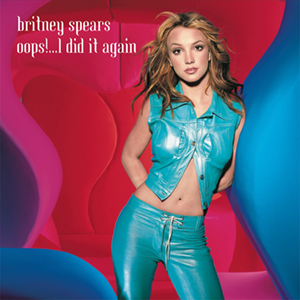 Oops!... I Did It Again (song) song by Britney Spears