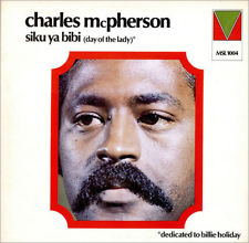 <i>Siku Ya Bibi (Day of the Lady)</i> 1972 studio album by Charles McPherson