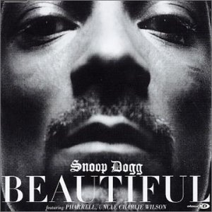 Beautiful (Snoop Dogg song) 2003 song by Snoop Dogg featuring Pharrell Williams